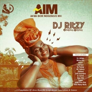 DJ Ritzy - AIM (Akwa Ibom Indigenous Mixtape)